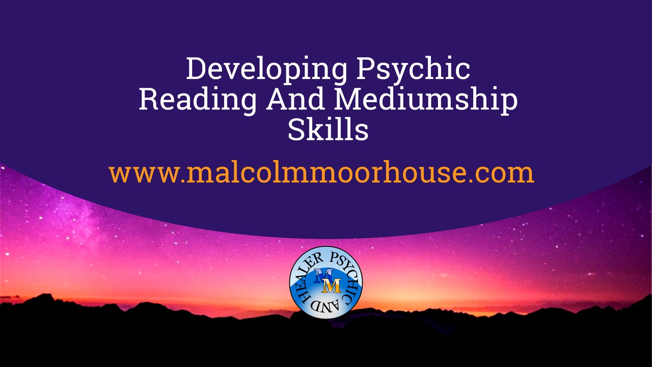 Psychic Reading And Mediumship Skills Developement