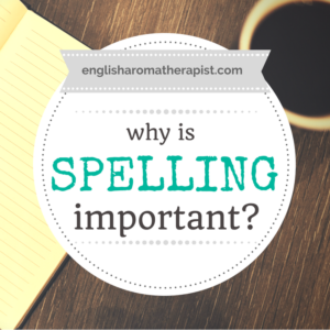 Why is spelling important?